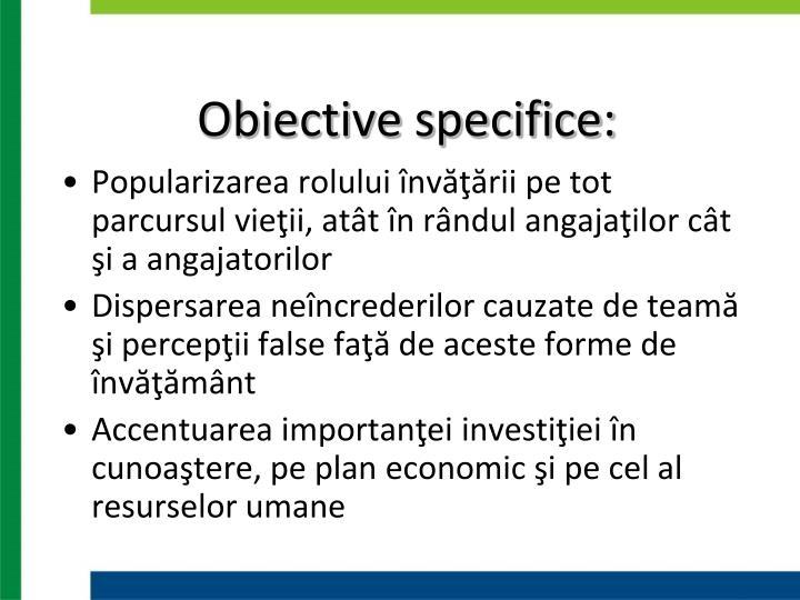 Obiective specifice: