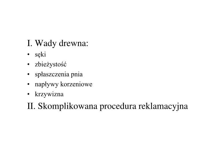 I. Wady drewna: