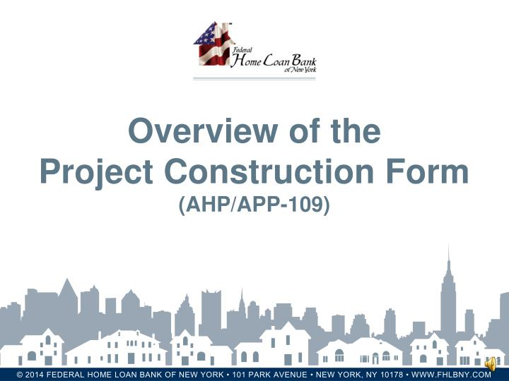Overview of the project construction form ahp app 109