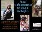 puno a life experience 03 days 02 nights