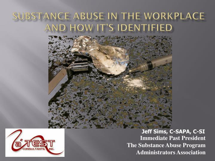 substance abuse in the workplace and how it s identified n.