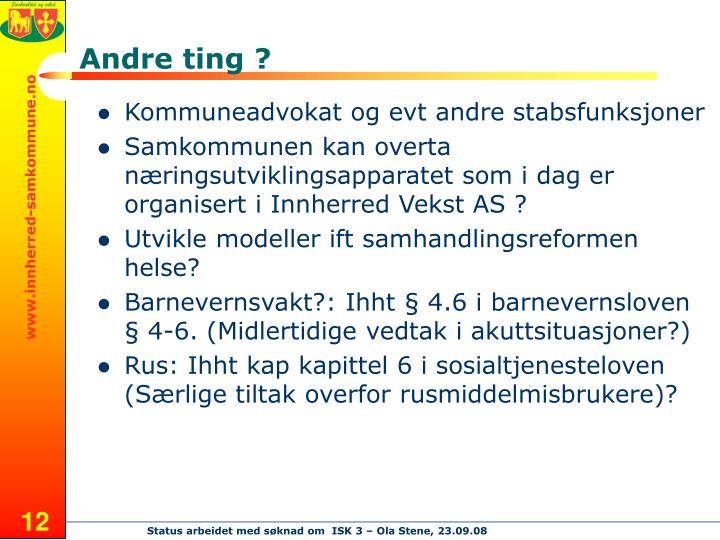 Andre ting ?