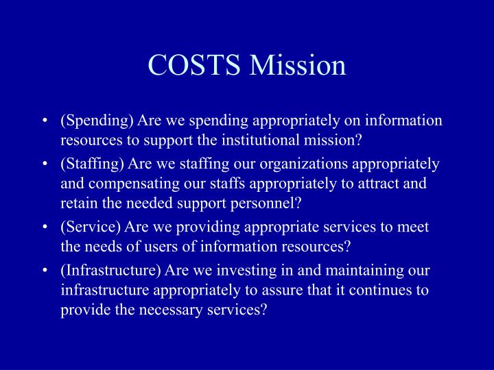 Costs mission