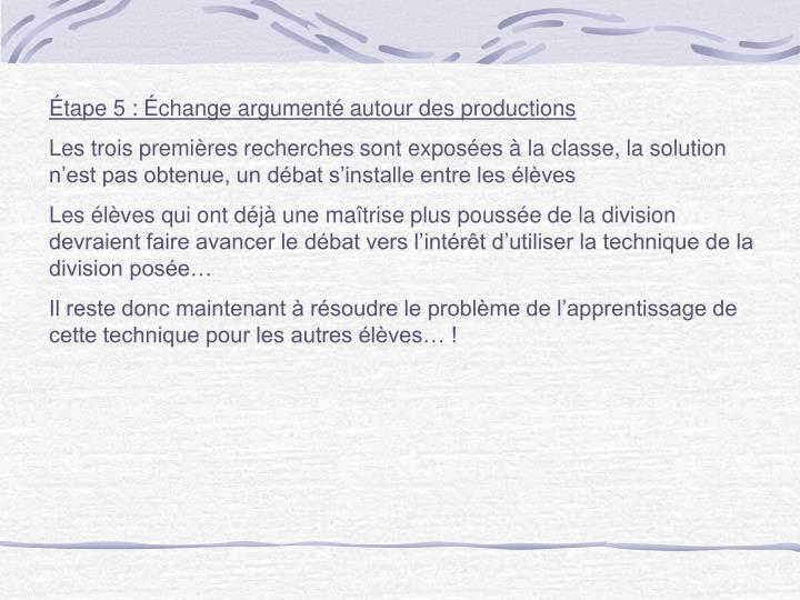 Étape 5 : Échange argumenté autour des productions