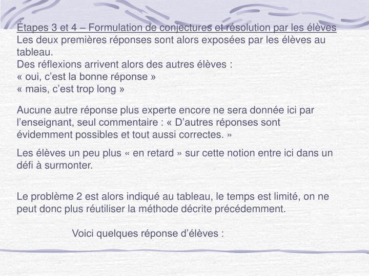 Étapes 3 et 4 – Formulation de conjectures et résolution par les élèves