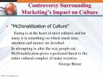 controversy surrounding marketing s impact on culture