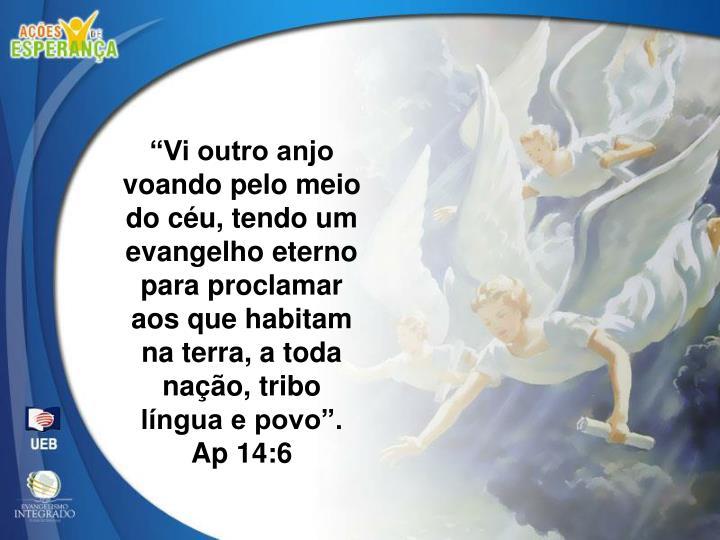 """""""Vi outro anjo"""