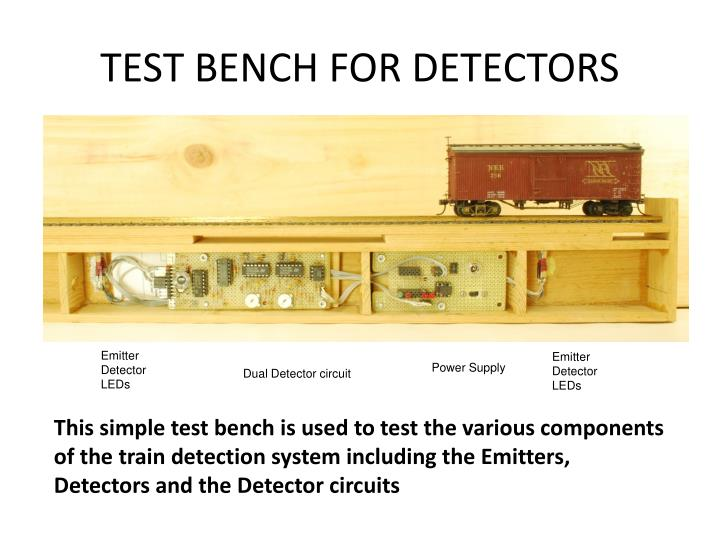 TEST BENCH FOR DETECTORS