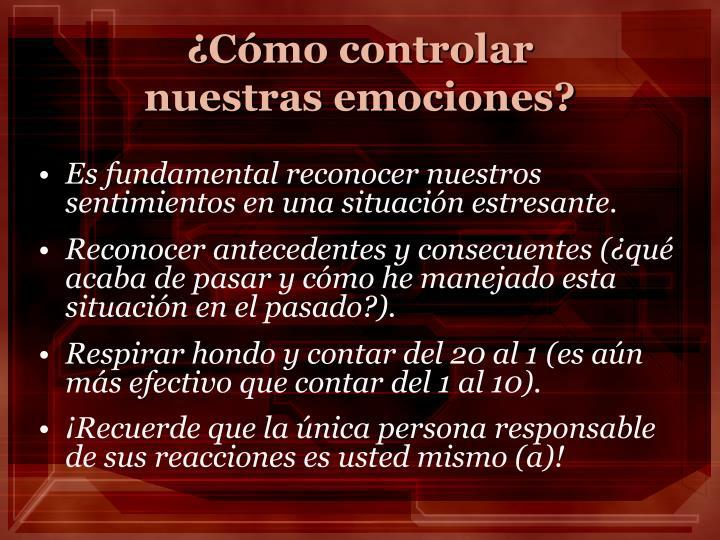 ¿Cómo controlar