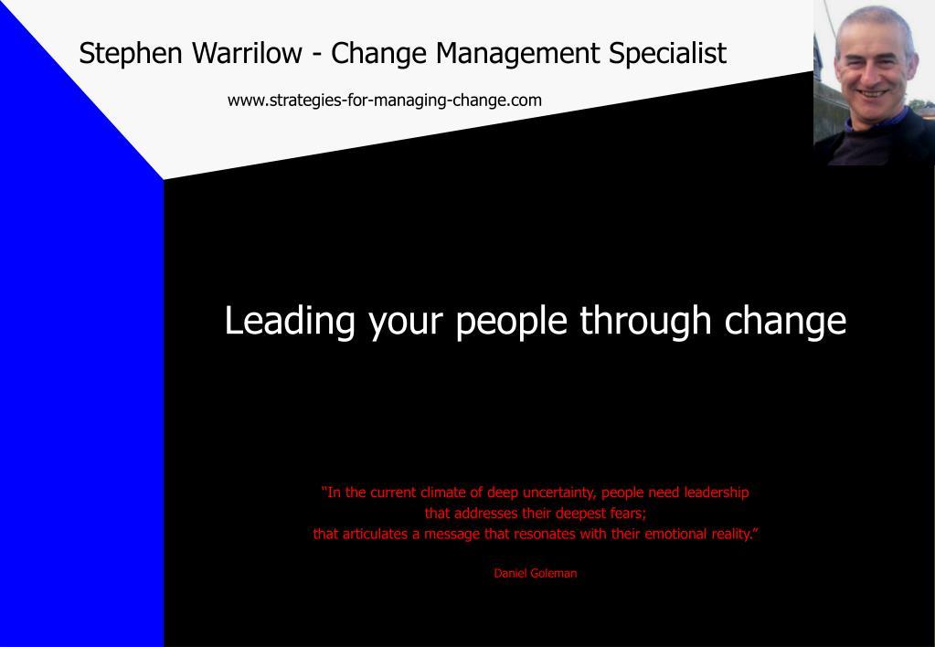 ppt stephen warrilow change management specialist strategies for