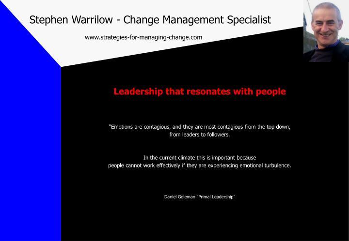 Stephen warrilow change management specialist www strategies for managing change com2