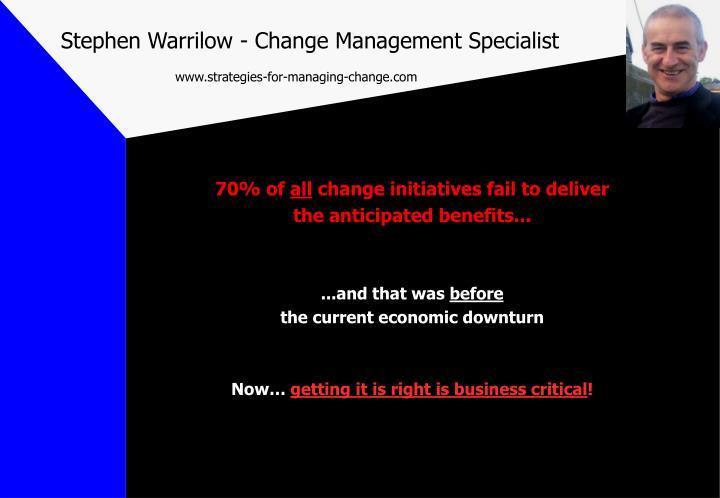 Stephen Warrilow - Change Management Specialist