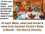 at the last supper jesus both symbolized his free self offering made it really present