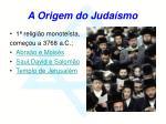 a origem do juda smo