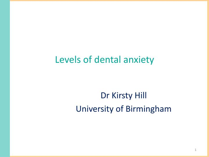 levels of dental anxiety n.