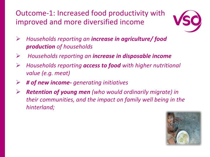 Outcome-1: Increased food productivity with improved and more diversified income