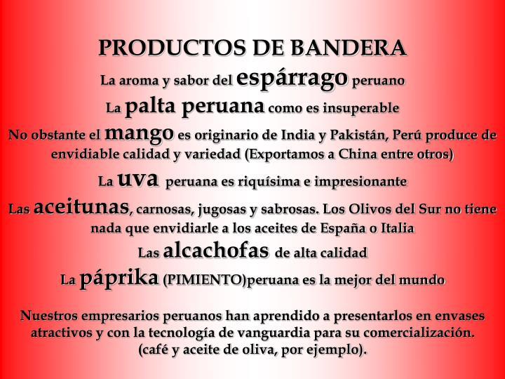 PRODUCTOS DE BANDERA