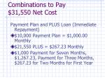 combinations to pay 31 550 net cost