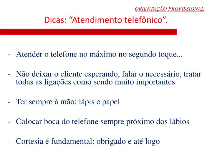 """Dicas: """"Atendimento telefônico""""."""
