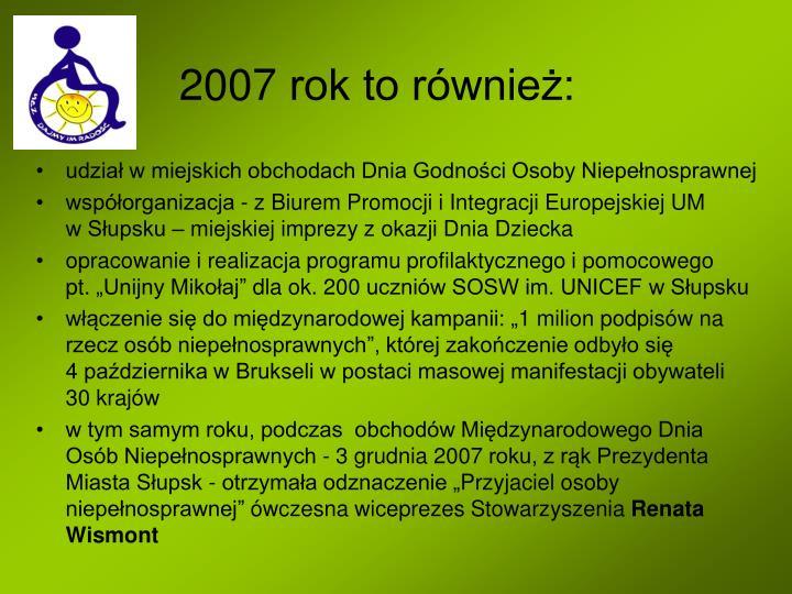 2007 rok to również: