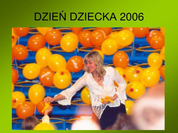 DZIEŃ DZIECKA 2006