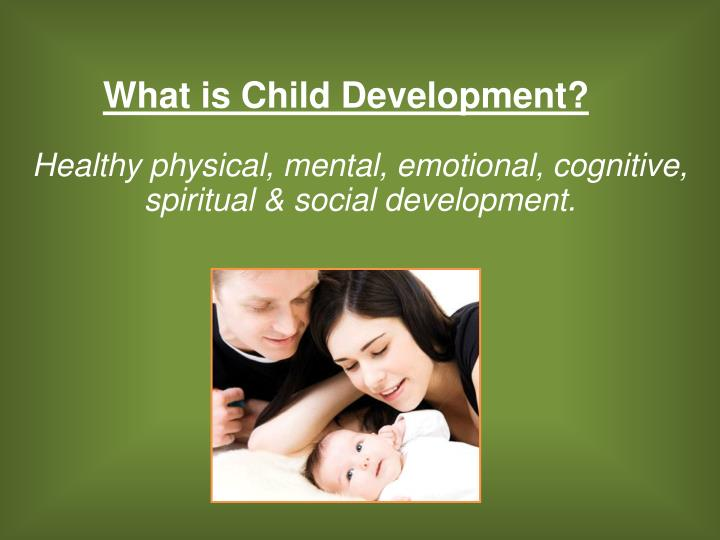 physical mental emotional and social development in children Results-based public policy strategies for particular impact children's social, emotional and mental and emotional development, safety, physical health.