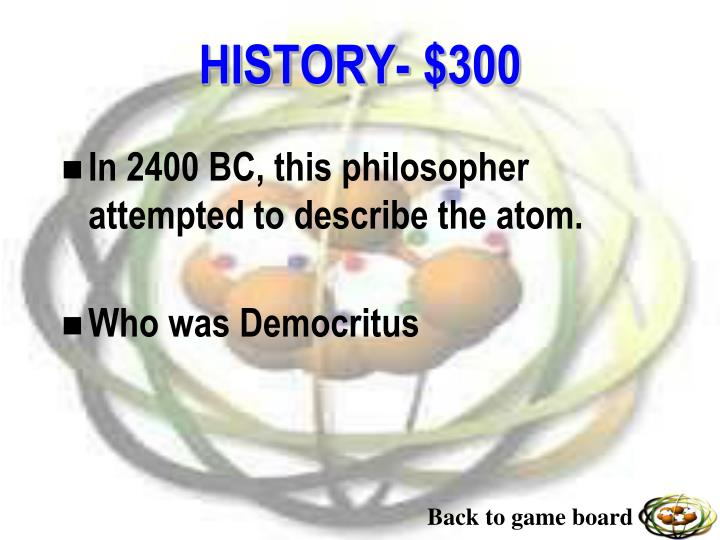 In 2400 BC, this philosopher attempted to describe the atom.