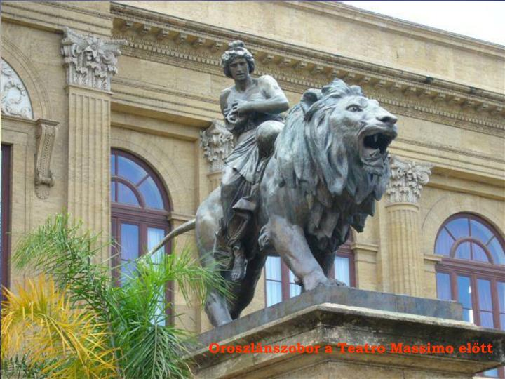 Oroszlánszobor a Teatro Massimo előtt