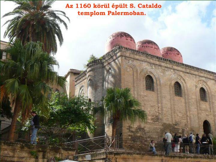 Az 1160 körül épült S. Cataldo