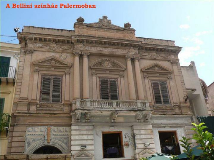 A Bellini színház Palermoban