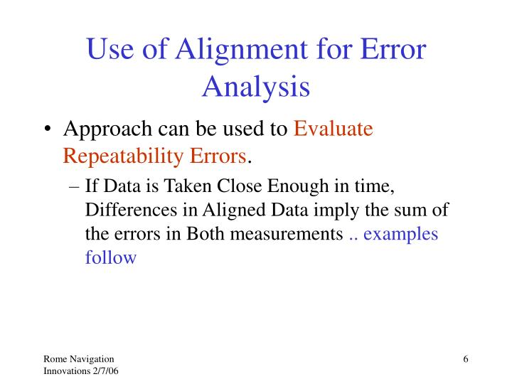 Use of Alignment for Error Analysis