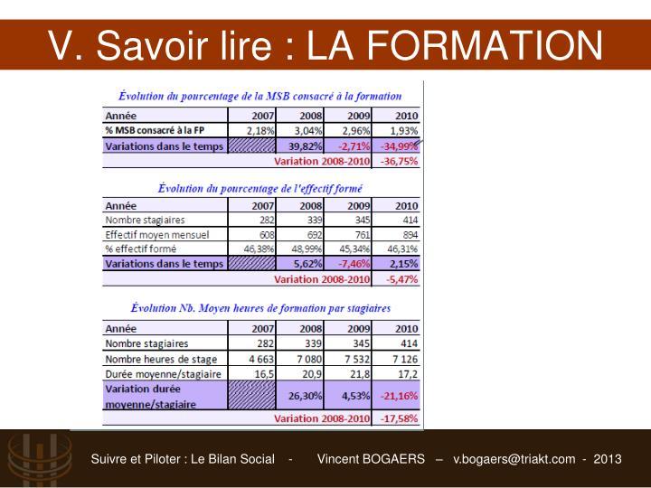 V. Savoir lire : LA FORMATION