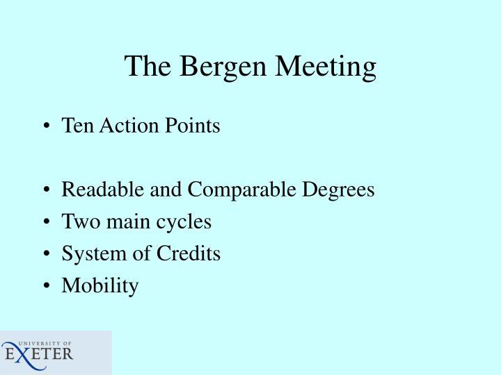 The bergen meeting