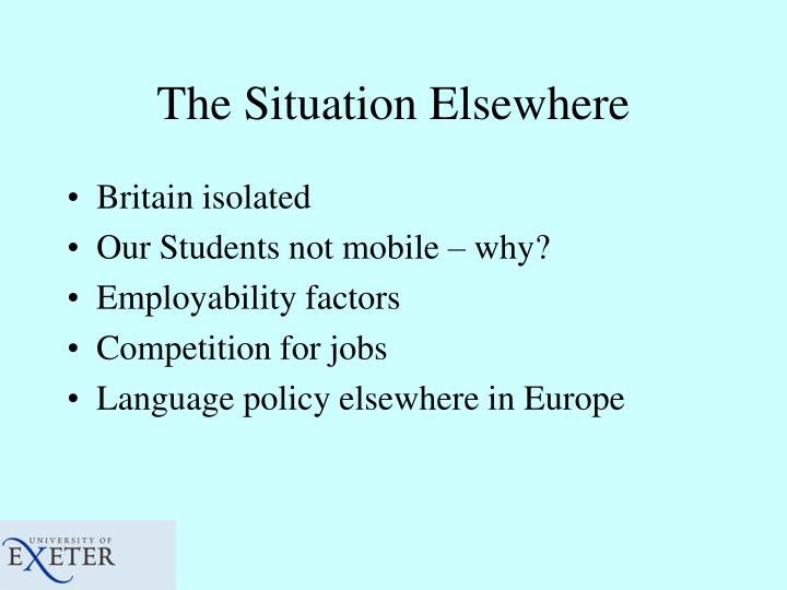 The Situation Elsewhere