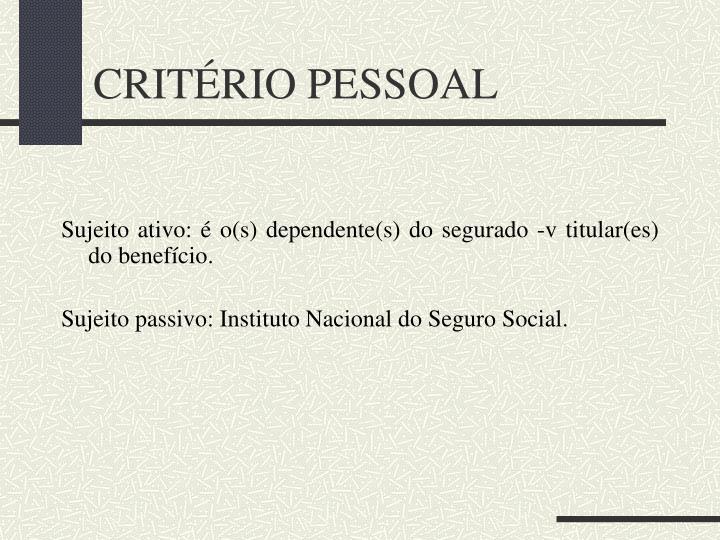 CRITÉRIO PESSOAL