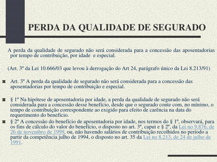 PERDA DA QUALIDADE DE SEGURADO