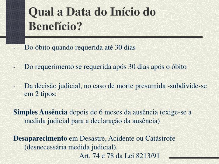 Qual a Data do Início do Benefício?