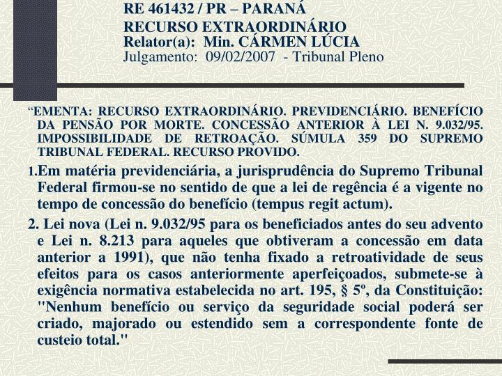 RE461432 / PR – PARANÁ
