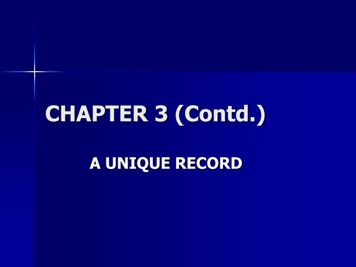 CHAPTER 3 (Contd.)