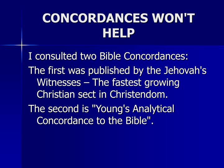 CONCORDANCES WON'T HELP