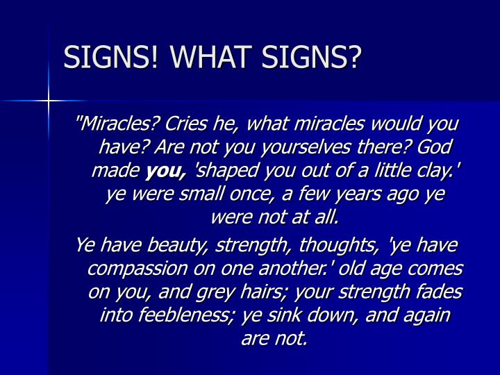SIGNS! WHAT SIGNS?