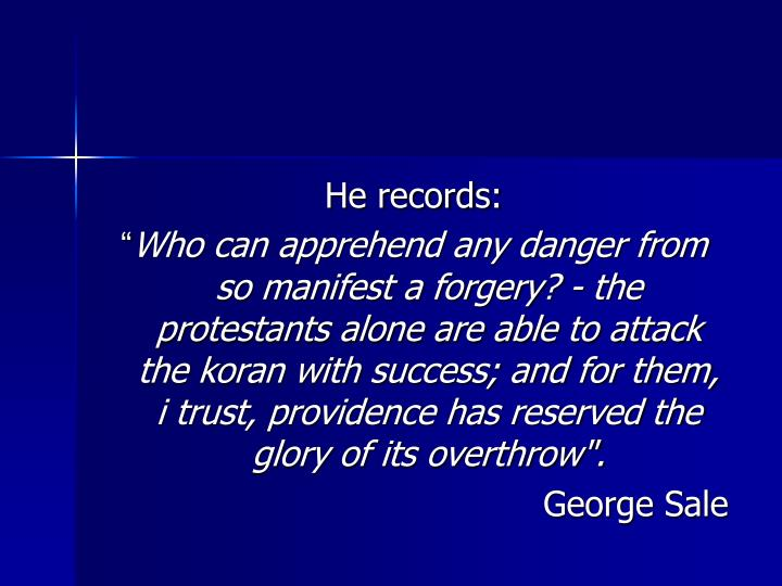 He records: