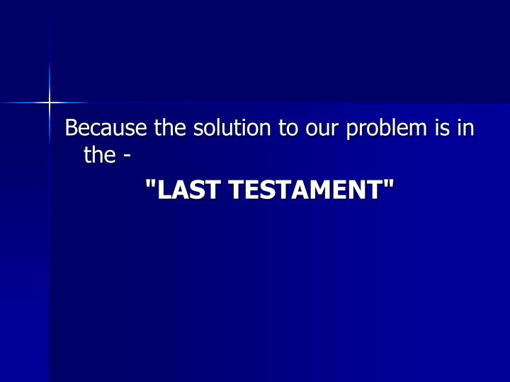 Because the solution to our problem is in the -