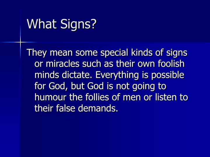What Signs?