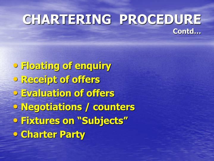 CHARTERING  PROCEDURE
