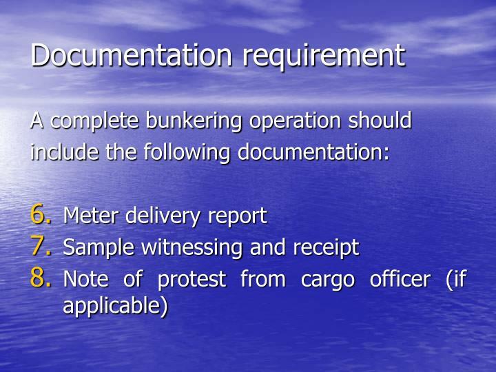 Documentation requirement