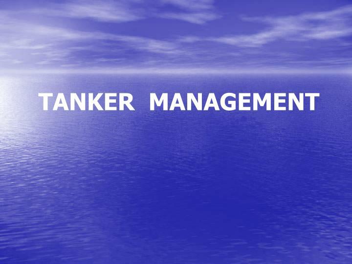 TANKER  MANAGEMENT