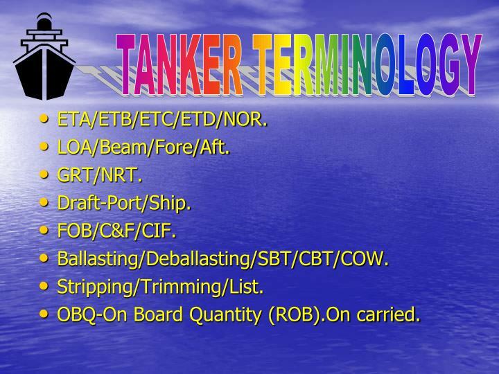 TANKER TERMINOLOGY