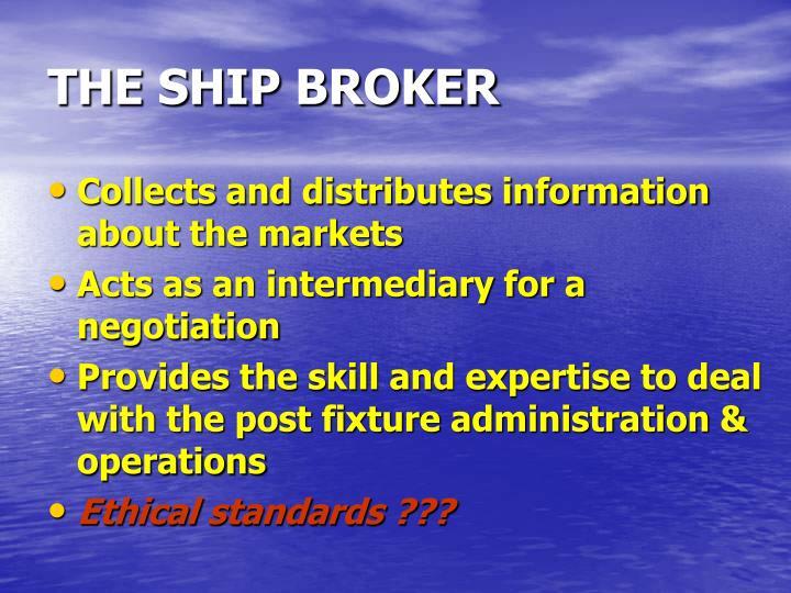 THE SHIP BROKER