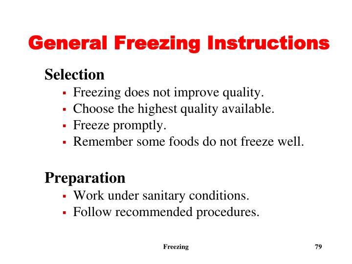 General Freezing Instructions